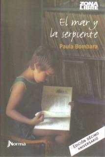 Libro Nuevo. El Mar Y La Serpiente. Paula Bombara