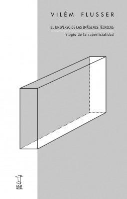 El Universo De Las Imágenes Técnicas, Flusser, Caja Negra