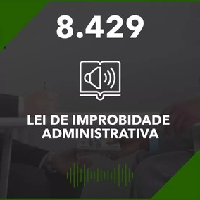Lei 8429/92 - Lei De Improbidade Administrativa Em Audio Mp3