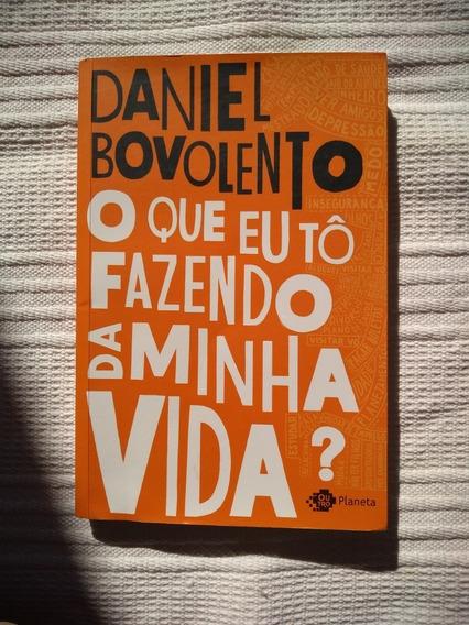 Livro O Que Eu Tô Fazendo Da Minha Vida