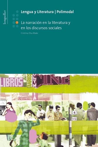 L Y L 7: La Narracion En La Literatura - Longseller
