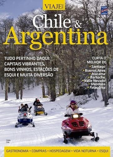 Especial Viaje Mais - Chile & Argentina - Nº03