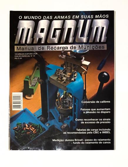 Revista Magnum Edição Especial 44 Manual De Recarga Novo