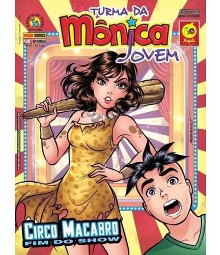 Imagem 1 de 1 de Hq Turma Da Mônica Jovem - Circo Macabro: Fim Do Show N° 81