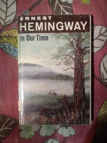 Imagen 1 de 1 de Ernest Hemingway. In Our Time.