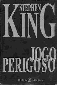 Jogo Perigoso Stephen King