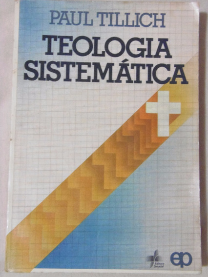 Teologia Sistemática - Paul Tillich