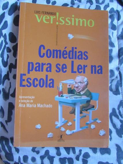 Comédia Para Se Ler Na Escola - Luís Fernando Veríssimo