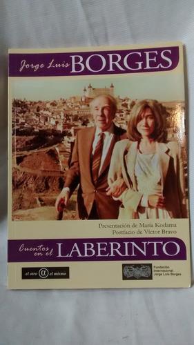 Imagen 1 de 4 de Cuentos En El Laberinto - Jorge Luis Borges - Kodama - Bravo