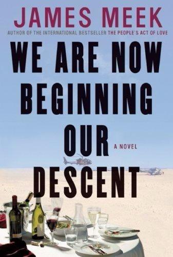 We Are Now Beginning Our Descent - Livro Em Inglês