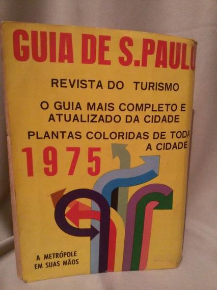 Antigo E Raro Guia De São Paulo De 1975- Nº 5394n