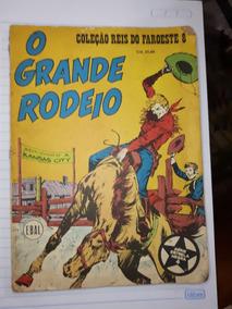 Gibi - O Grande Rodeio / Coleção Reis Do Faroeste 8