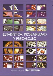 Estadistica Probabilidad Y Precalculo