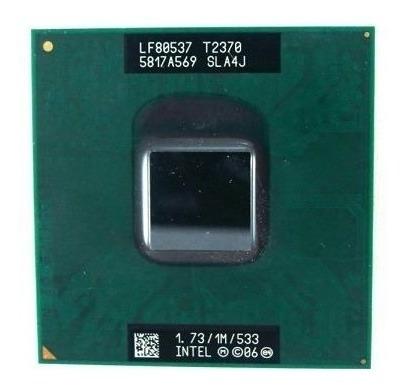 Processador Intel Core Duo 1.73ghz 533mhz T2370 Com Frete
