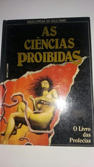 As Ciências Proibidas O Livro Das Profecias - Ocultismo - Tx