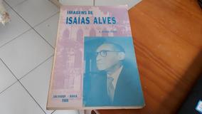 Imagens De Isaías Alves De A. Pithon Pinto #