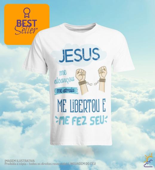 Camisetas Catolicas- Jesus Me Alcancou Me Atraiu E Me Fez Se