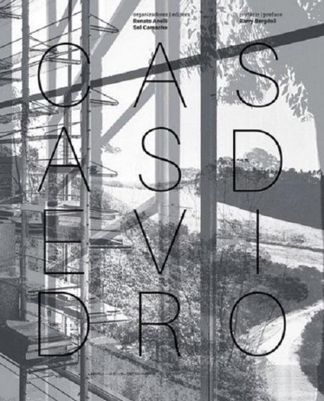 Casas De Vidro - Glass Houses - Romano Guerra