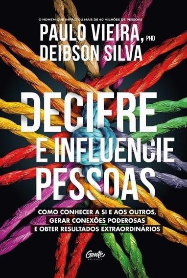 Livro Decifre E Influencie Pessoas - Paulo Vieira #