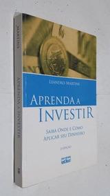 Aprenda A Investir: Saiba Onde E Como Aplicar Seu Dinheiro