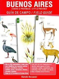 Buenos Aires - Guia De Campo (bilingue) - Marcelo D. Beccace