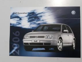 Golf Generation 1.6 2006 Catálogo Brochura Folder Raro