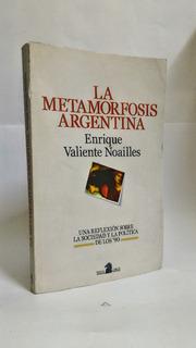 La Metamorfosis Argentina - Enrique Valiente Noailles
