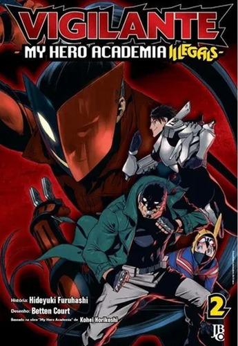 Imagem 1 de 1 de Mangá Vigilante  My Hero Academia Illegals  Vol. 02 + Brinde
