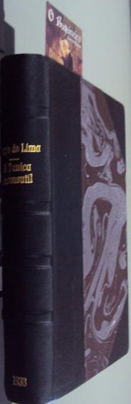 A Túnica Inconsútil - Jorge De Lima - 1ª Edição