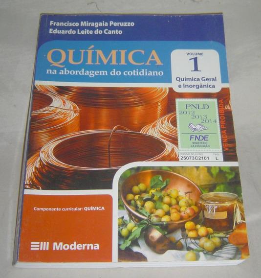 Livro Química - Na Abordagem Do Cotidiano - Vol.1 Peruzzo.