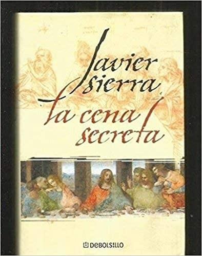 Livro La Cena Secreta Javier Sierra Mercado Livre