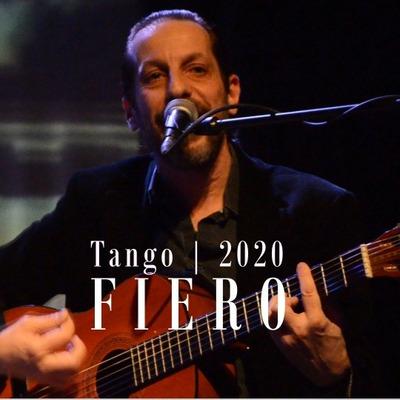 Fiero: Tangos Clásicos Y Nuevos 100% Bailables
