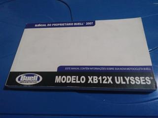 Manual Proprietário Em Branco Moto Buel Xb12x Ulysses 2007/