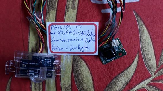 Sensor Com Botão Liga/desliga Philips Mod 43 Pfg5102/78