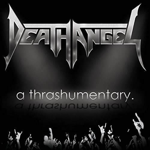 Cd : Death Angel - A Thrashumentary (with Dvd, 2 Disc)