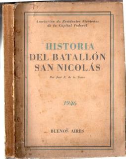 Historia Del Batallón San Nicolás - José E. De La Torre