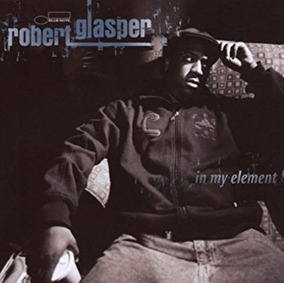 Cd Robert Glasper In My Element Importado Lacrado Jazz Blues