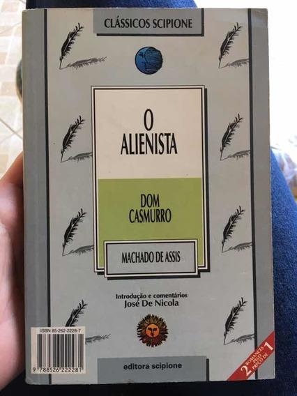 Dom Casmurro O Alienista Machado De Assis