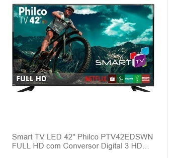 Smart Tv Led 42 Philco Ptv42edswn Full Hd Com Conversor Dig