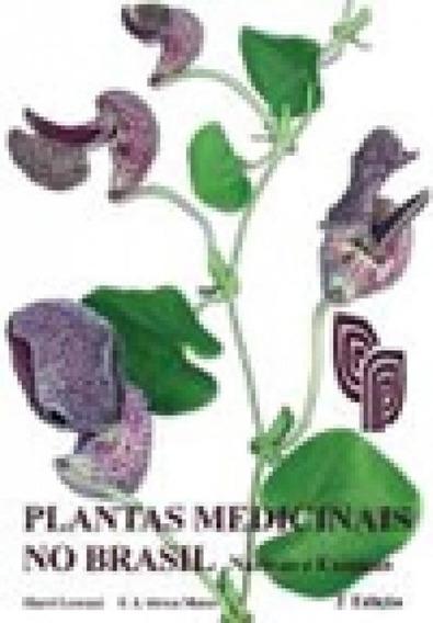 Plantas Medicinais No Brasil - Plantarum
