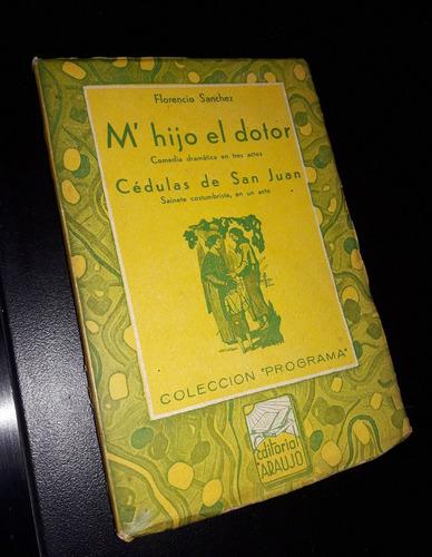M Hijo El Dotor Florencio Sanchez Ed Araujo 1942 Mercado Libre