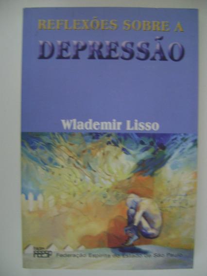 Reflexões Sobre A Depressão Wlademir Lisso 205