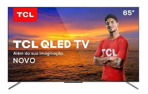"Tv 65"" Qled TCL 4k - Ultra Hd Smart - 65c715"