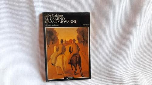 Camino De San Giovanni Italo Calvino Tusquets