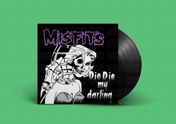 Misfits - Die Die My Darling Vinilo Nuevo Punk En Stock