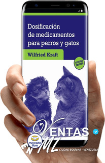 Libro Dosificación De Medicamentos Perros Y Gatos 2° Edic