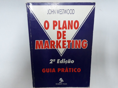 O Plano De Marketing John Westwood