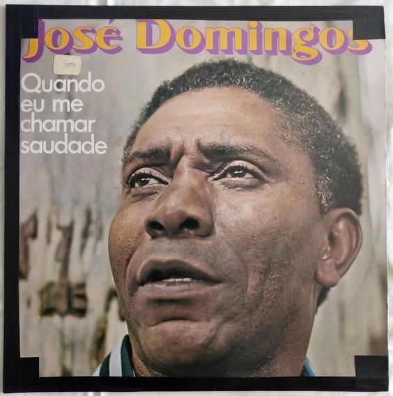 Jose Domingos Quando Eu Me Chamar Saudade 1979 Lp Vinil