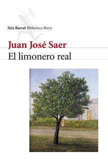 El Limonero Real De Juan José Saer- Seix Barral