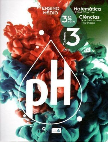 Ph Ensino Médio 3ª Série 3 Caderno Matemática - Ciências.